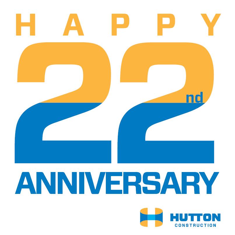 Hutton 22nd Anniversary